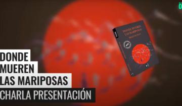 """Presentación de """"Donde mueren las mariposas"""" con Belén Longo, Dolores Reyes, Juan Diego Incardona y Florencia Halfon"""