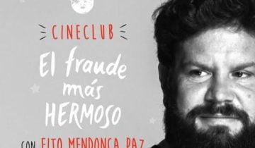 """Cineclub """"El fraude más hermoso"""""""